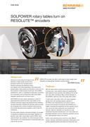 Case study: SOLPOWER rotary tables turn on RESOLUTE™ encoders